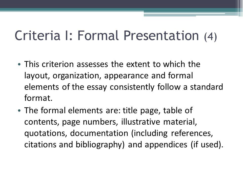 Criteria I: Formal Presentation (4)