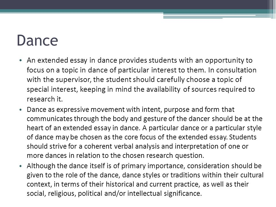 international baccalaureate the extended essay ppt  dance