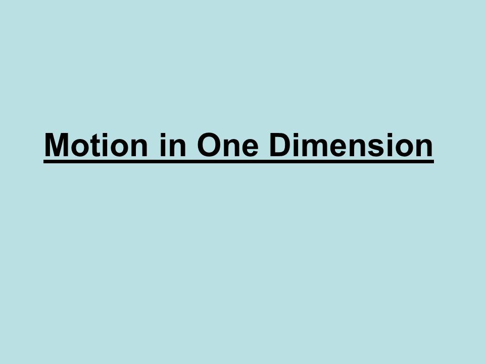 Motion in One Dimension