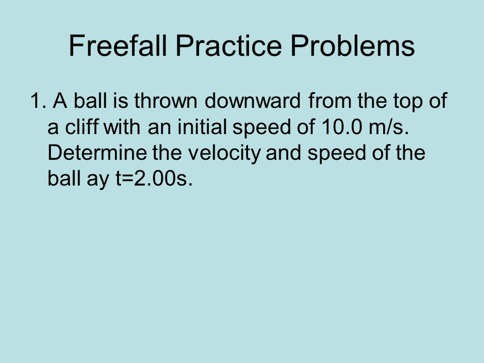 Freefall Practice Problems