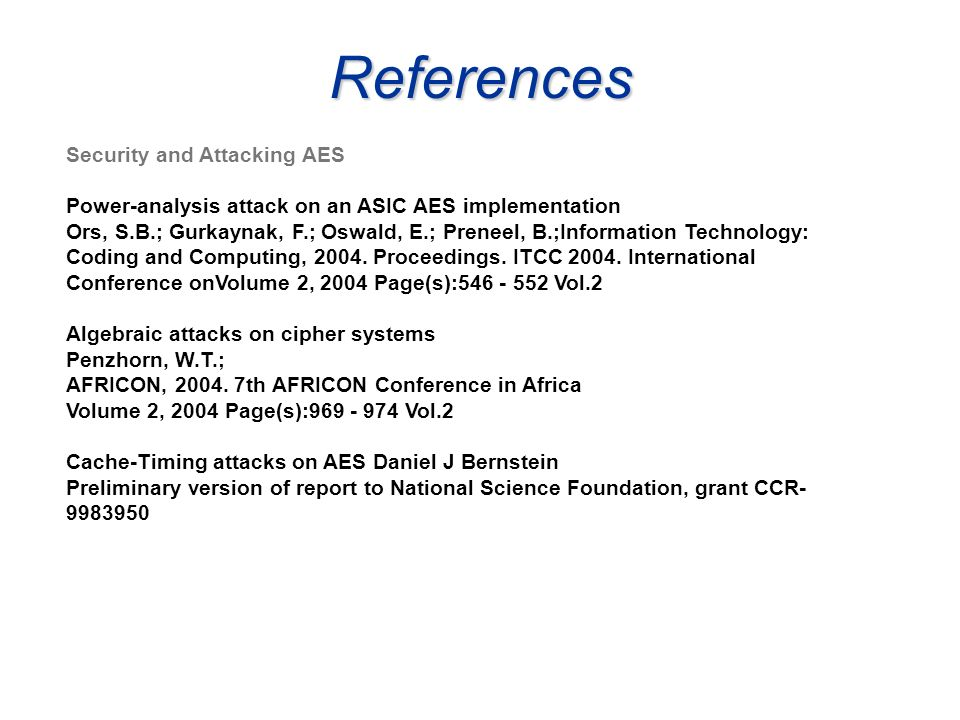 References Security and Attacking AES