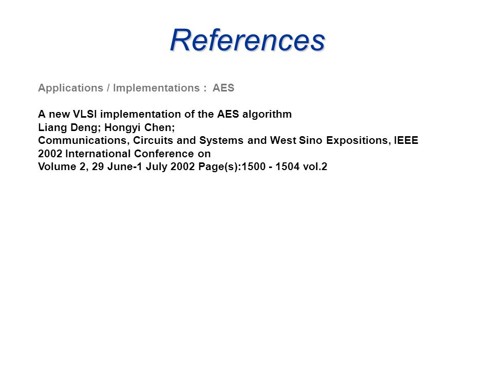 References Applications / Implementations : AES