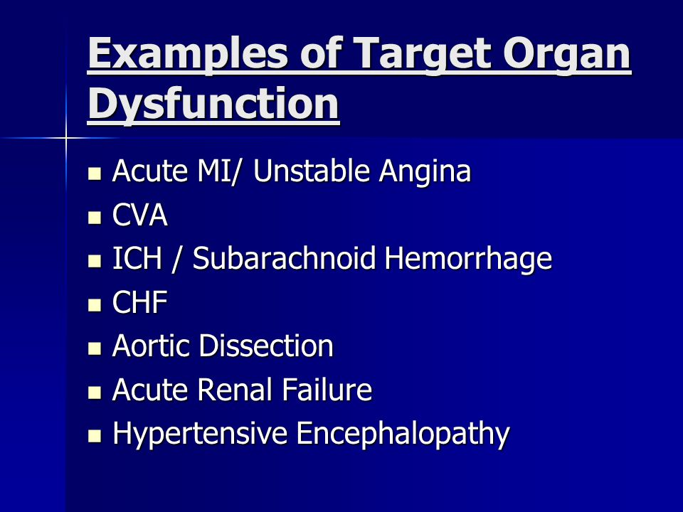 Examples of Target Organ Dysfunction