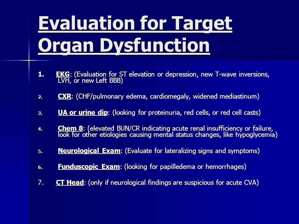 Evaluation for Target Organ Dysfunction