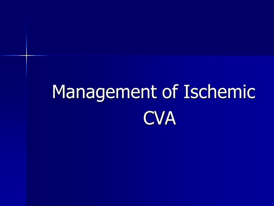Management of Ischemic