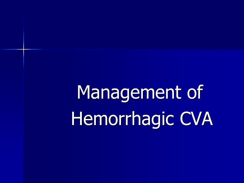 Management of Hemorrhagic CVA