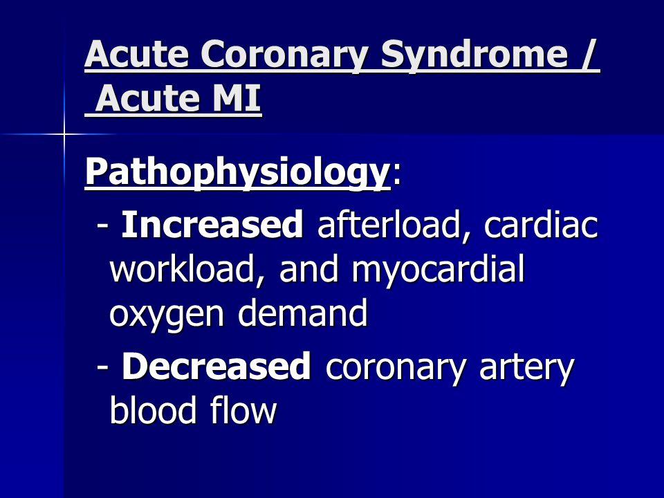 Acute Coronary Syndrome / Acute MI