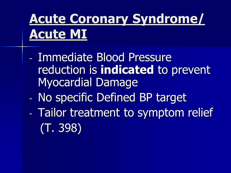 Acute Coronary Syndrome/ Acute MI
