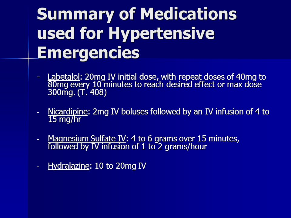 Summary of Medications used for Hypertensive Emergencies