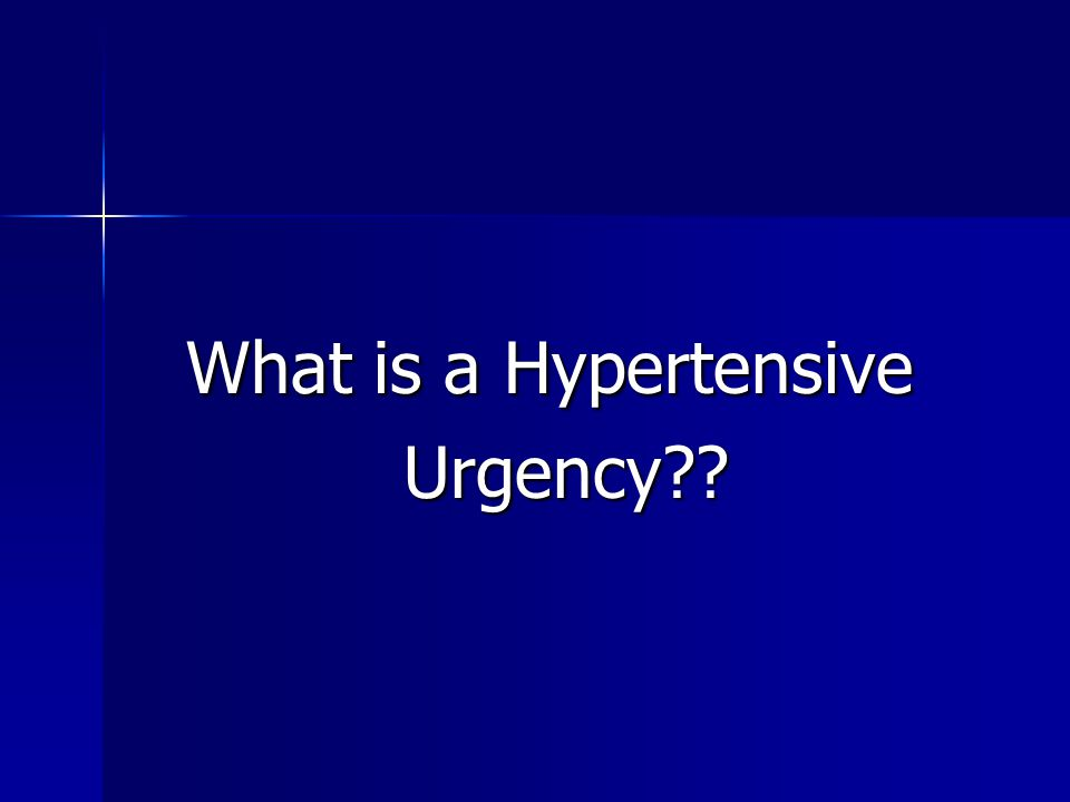 What is a Hypertensive Urgency