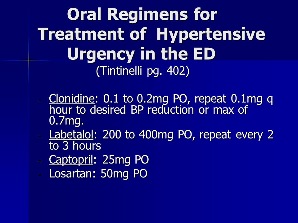 Oral Regimens for Treatment of Hypertensive Urgency in the ED