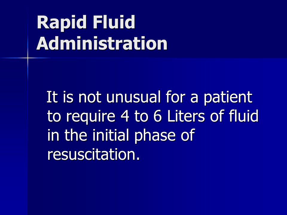 Rapid Fluid Administration
