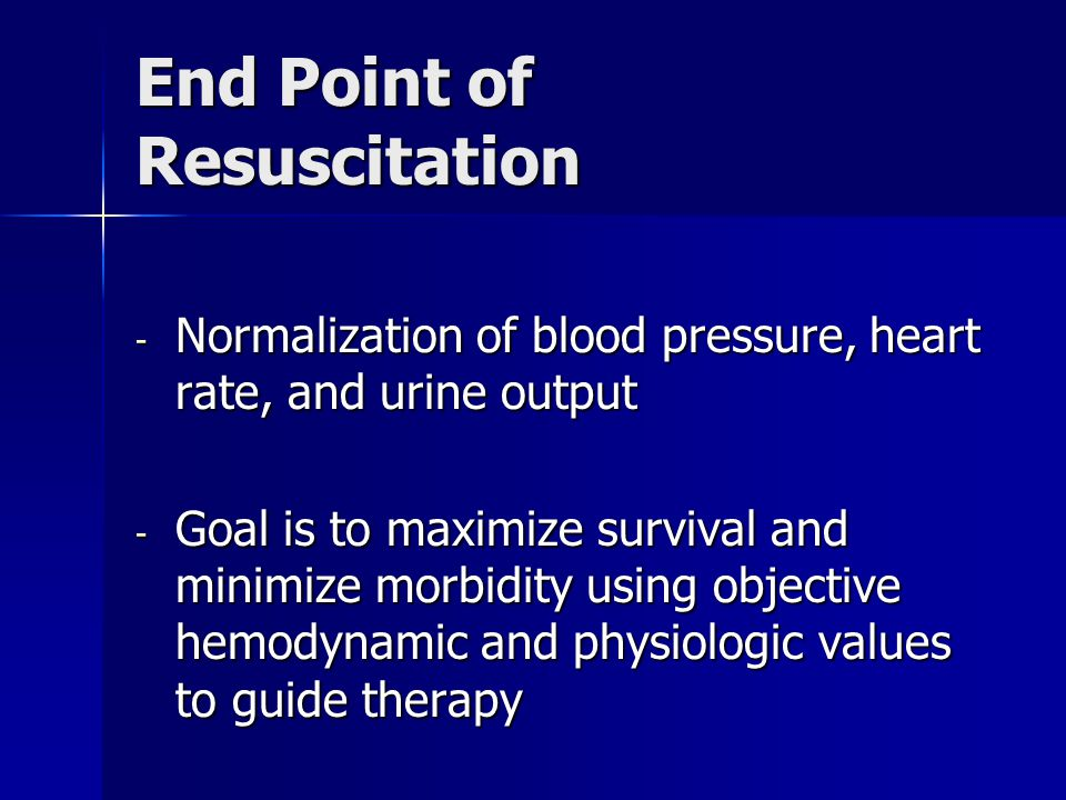 End Point of Resuscitation