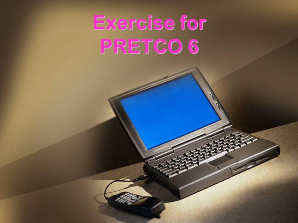 Exercise for PRETCO 6