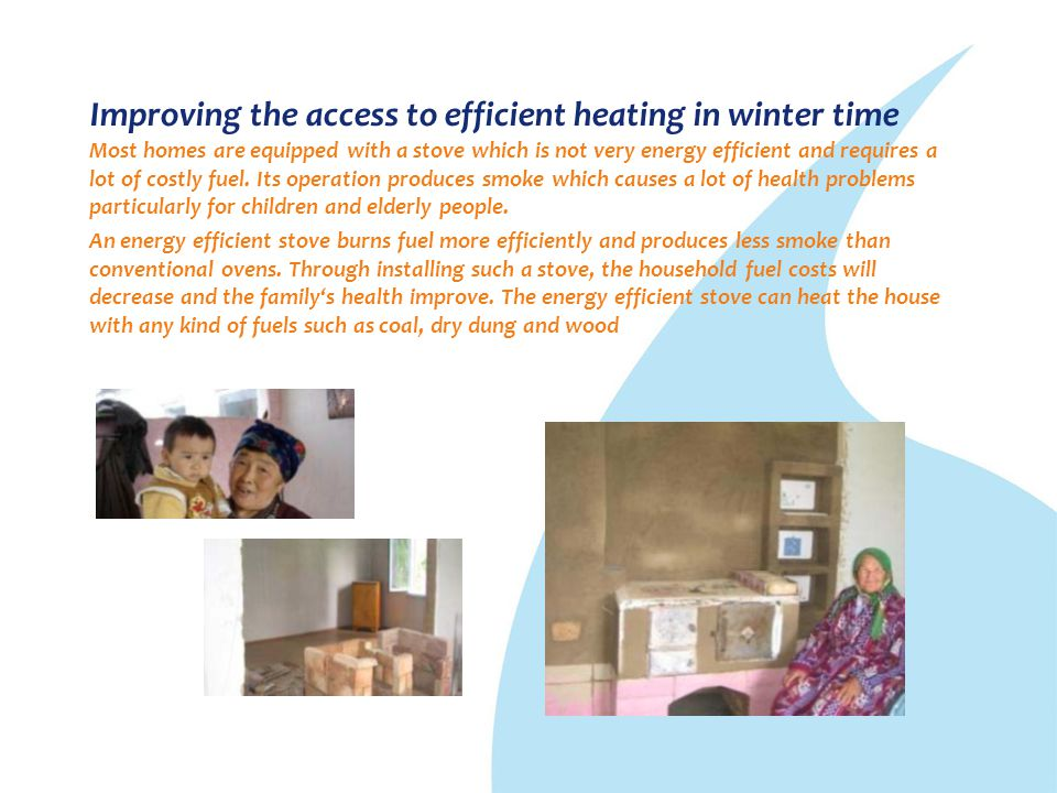 Improving the access to efficient heating in winter time