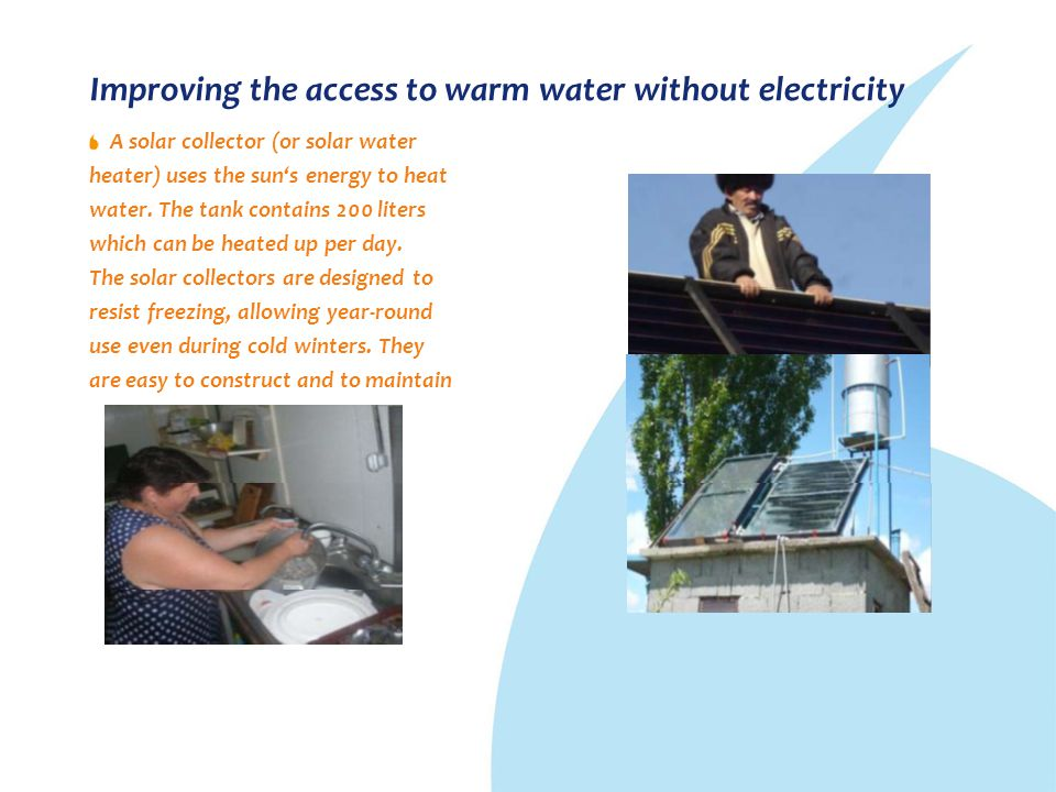 Improving the access to warm water without electricity