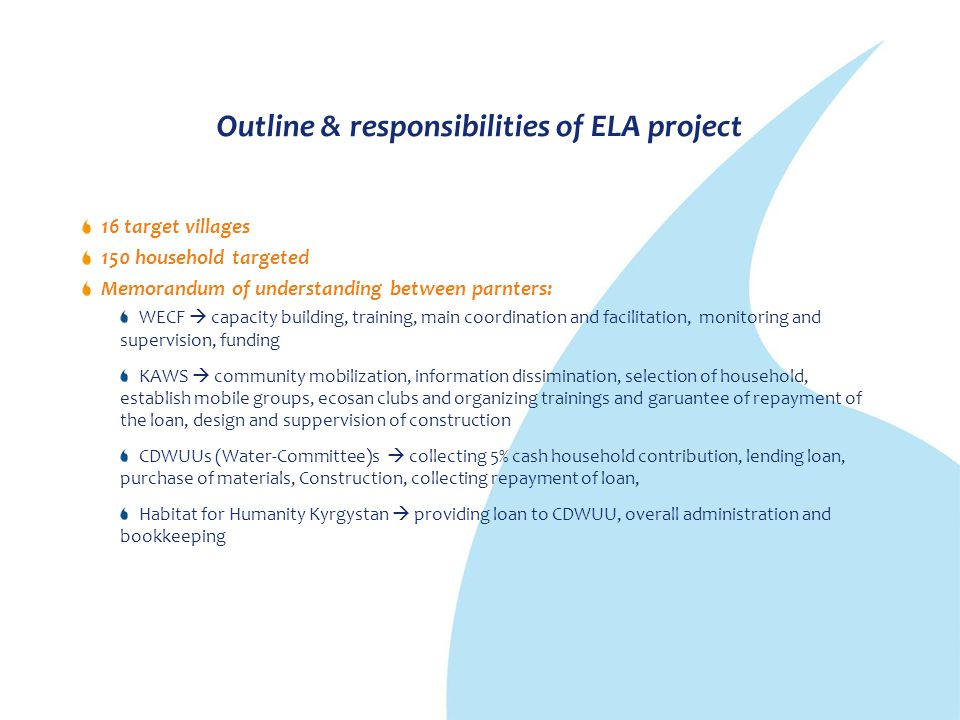 Outline & responsibilities of ELA project