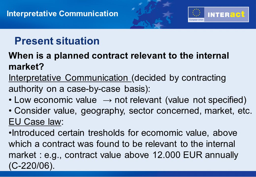 When is a planned contract relevant to the internal market