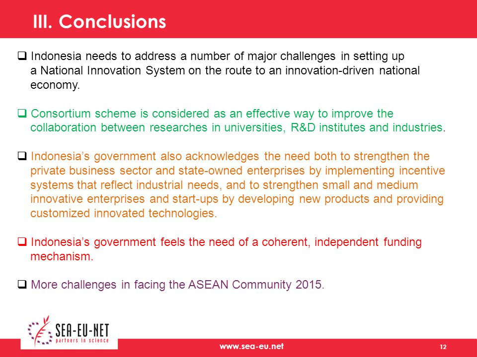 III. Conclusions Indonesia needs to address a number of major challenges in setting up.