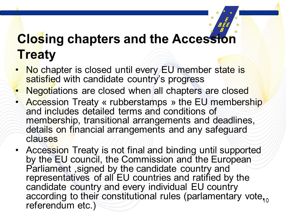 Closing chapters and the Accession Treaty