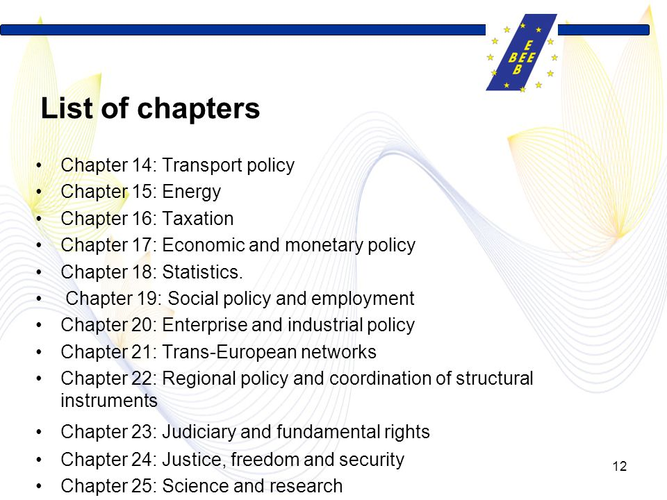 List of chapters Chapter 14: Transport policy Chapter 15: Energy