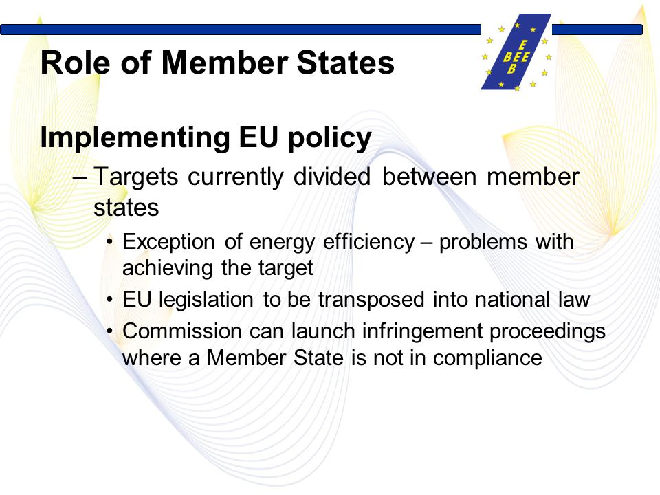 Role of Member States Implementing EU policy
