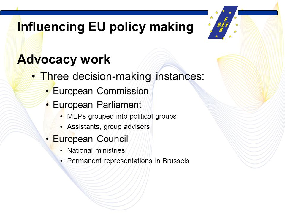 Influencing EU policy making
