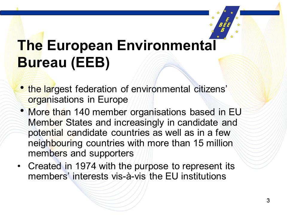 The European Environmental Bureau (EEB)