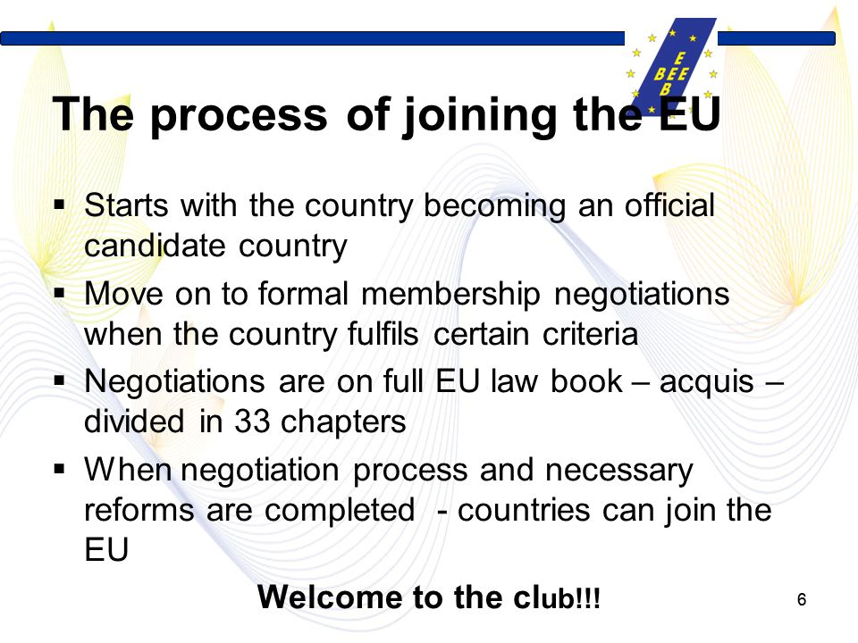 The process of joining the EU