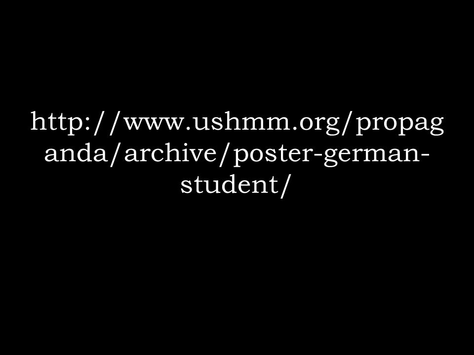 http://www.ushmm.org/propaganda/archive/poster-german-student/