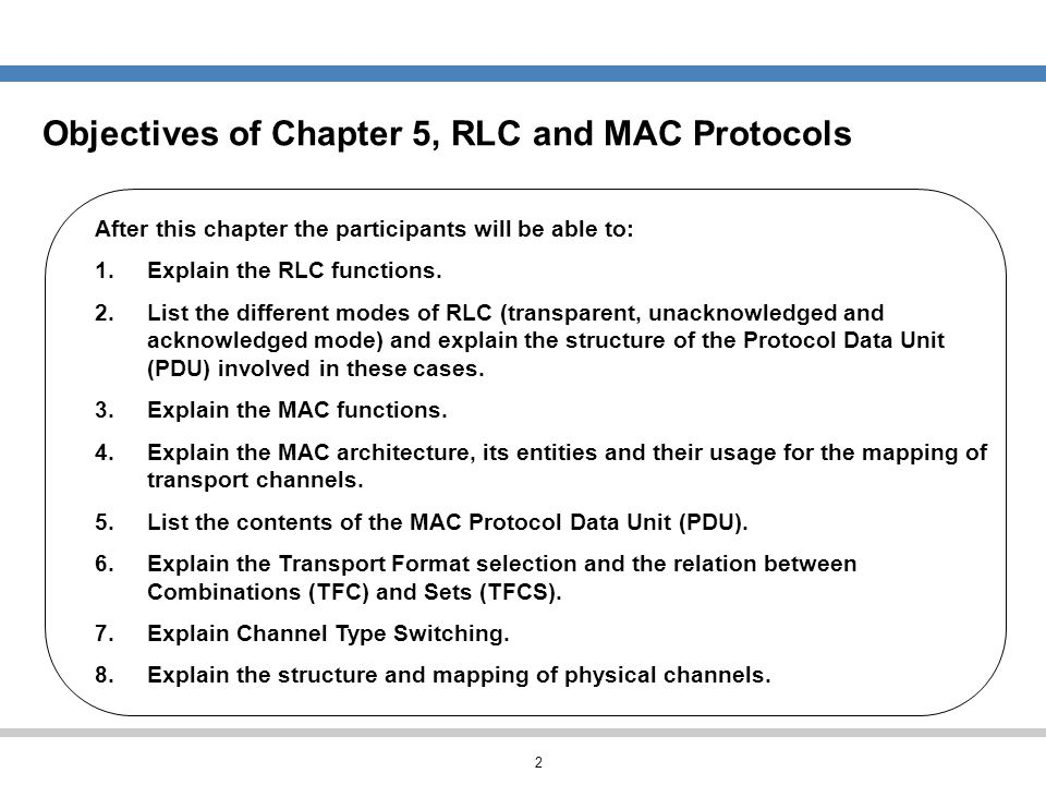 Objectives of Chapter 5, RLC and MAC Protocols