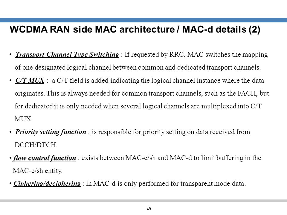 WCDMA RAN side MAC architecture / MAC-d details (2)