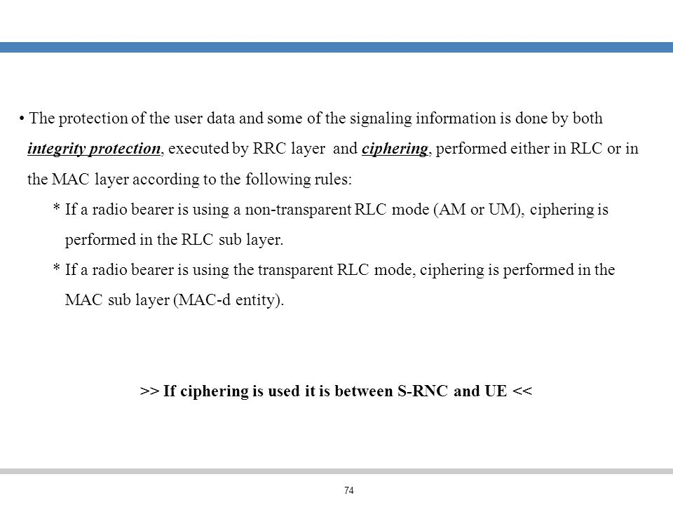 >> If ciphering is used it is between S-RNC and UE <<