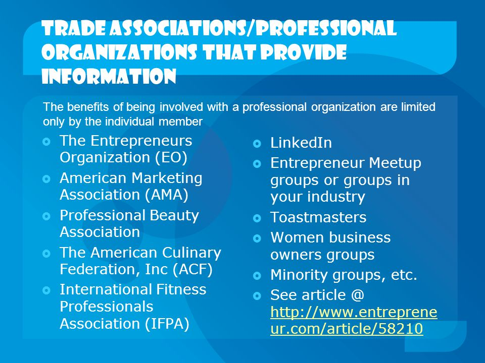 Trade associations/professional organizations that provide information