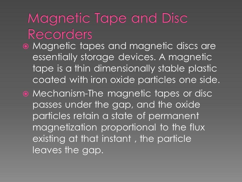 Magnetic Tape and Disc Recorders