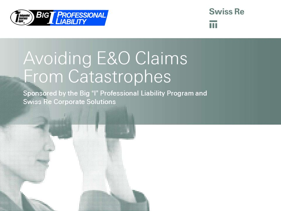 Avoiding E&O Claims From Catastrophes