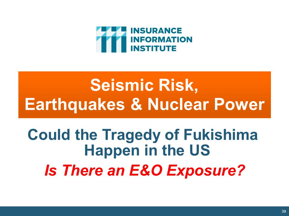Seismic Risk, Earthquakes & Nuclear Power