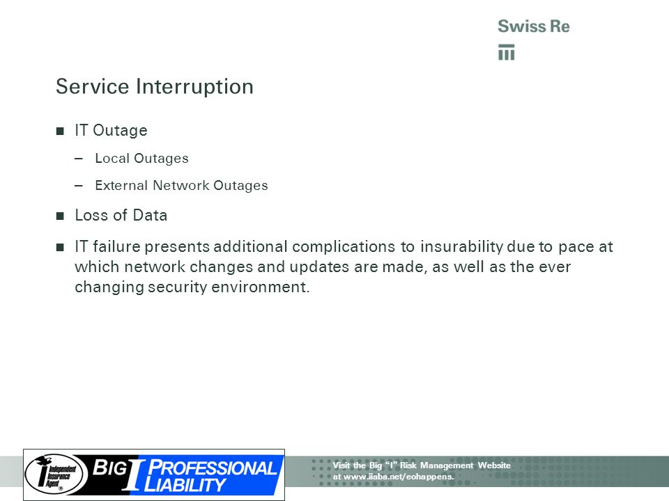 Service Interruption IT Outage Loss of Data