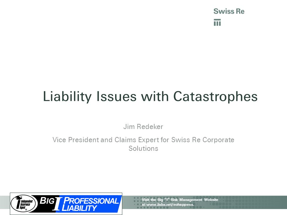 Liability Issues with Catastrophes