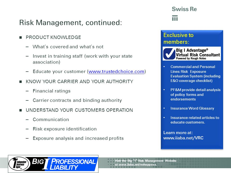 Risk Management, continued: