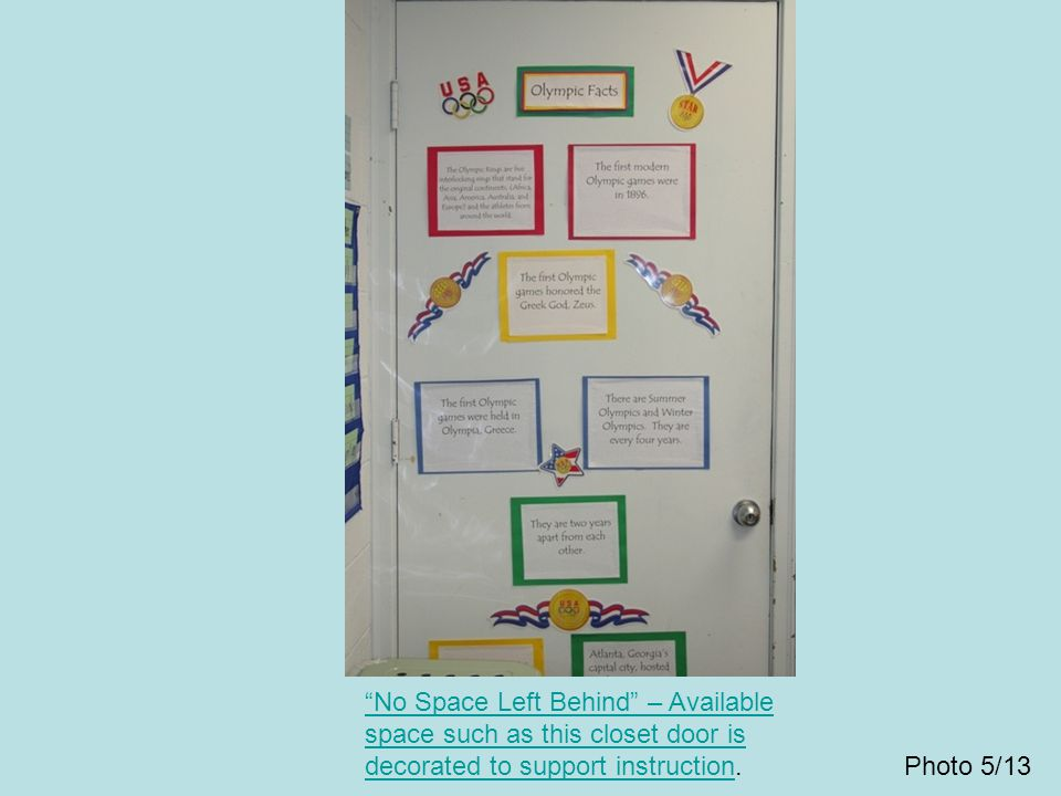 No Space Left Behind – Available space such as this closet door is decorated to support instruction.