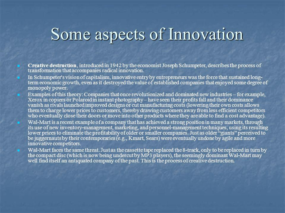 Some aspects of Innovation