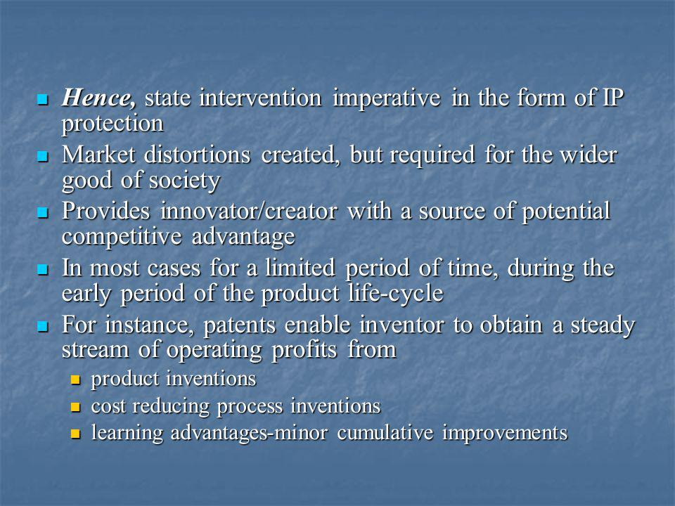 Hence, state intervention imperative in the form of IP protection