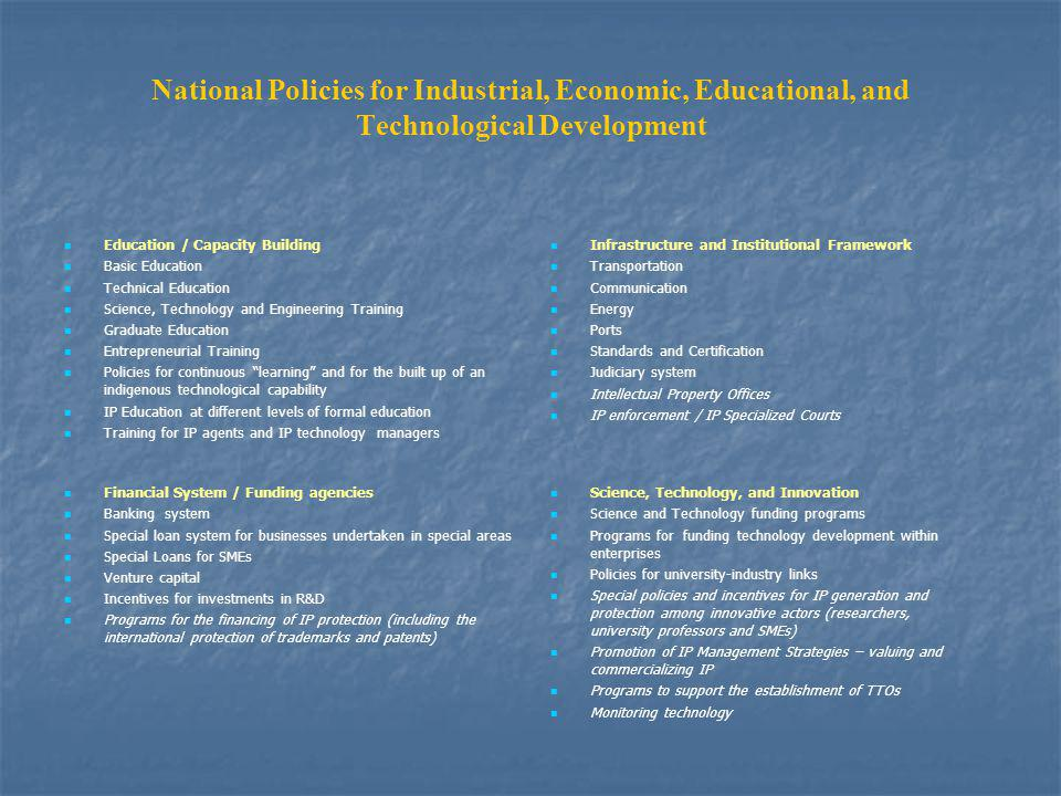 National Policies for Industrial, Economic, Educational, and Technological Development