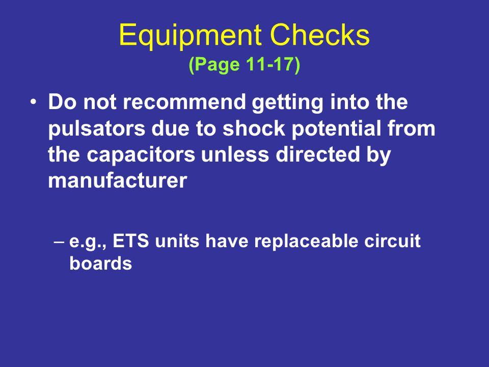 Equipment Checks (Page 11-17)