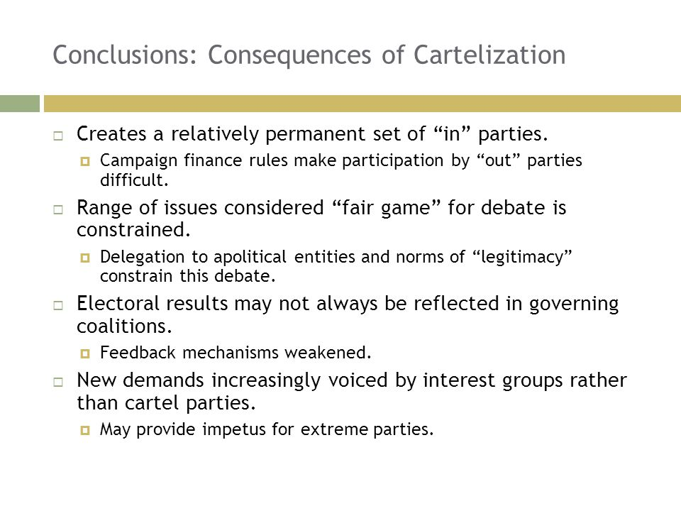Conclusions: Consequences of Cartelization