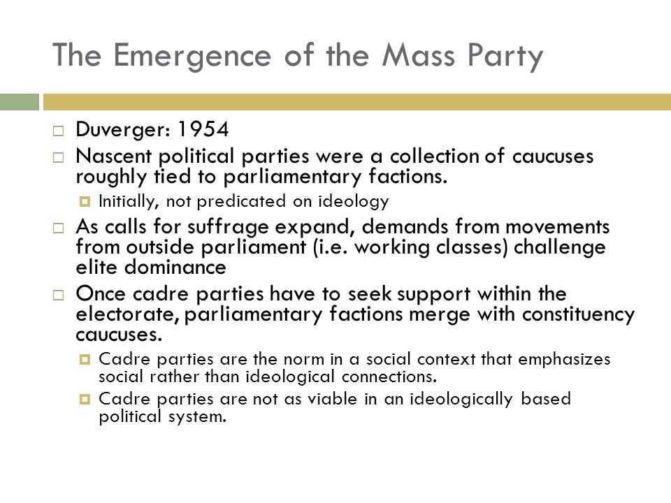 The Emergence of the Mass Party