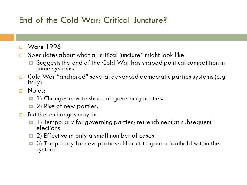 End of the Cold War: Critical Juncture