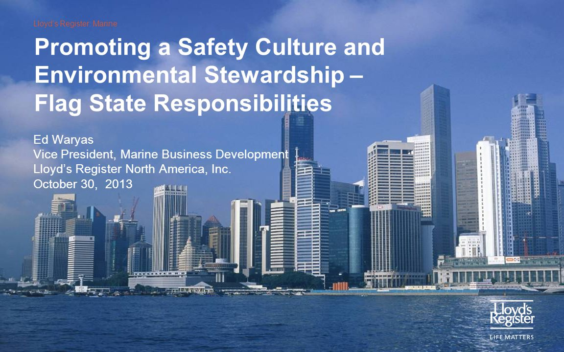 Promoting a Safety Culture and Environmental Stewardship – Flag State Responsibilities