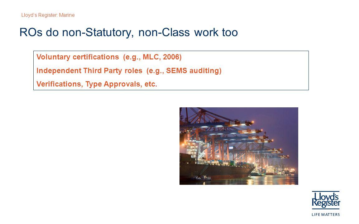 ROs do non-Statutory, non-Class work too